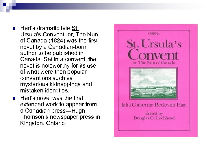 n n Hart's dramatic tale St. Ursula's Convent; or, The Nun of Canada (1824)