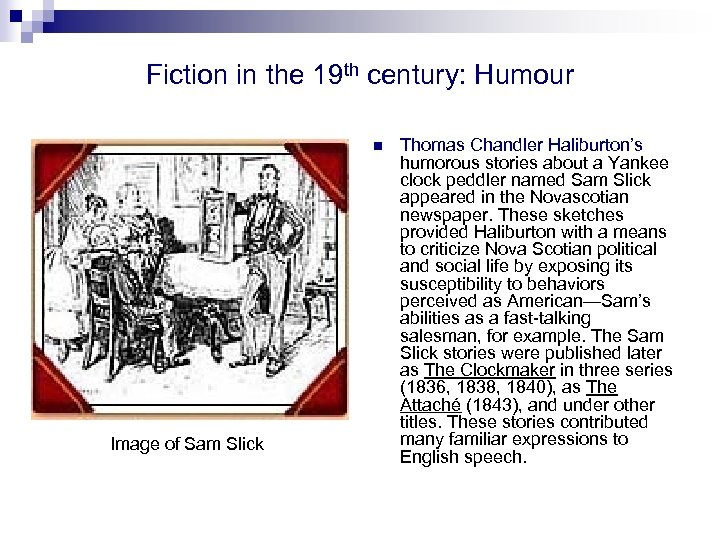 Fiction in the 19 th century: Humour n Image of Sam Slick Thomas Chandler
