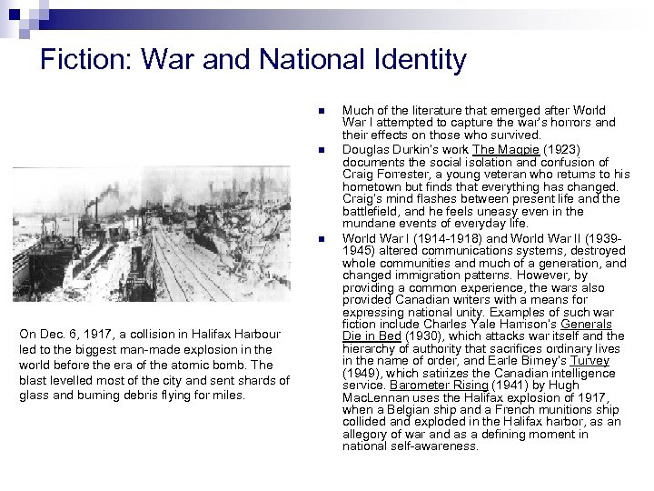 Fiction: War and National Identity n n n On Dec. 6, 1917, a collision
