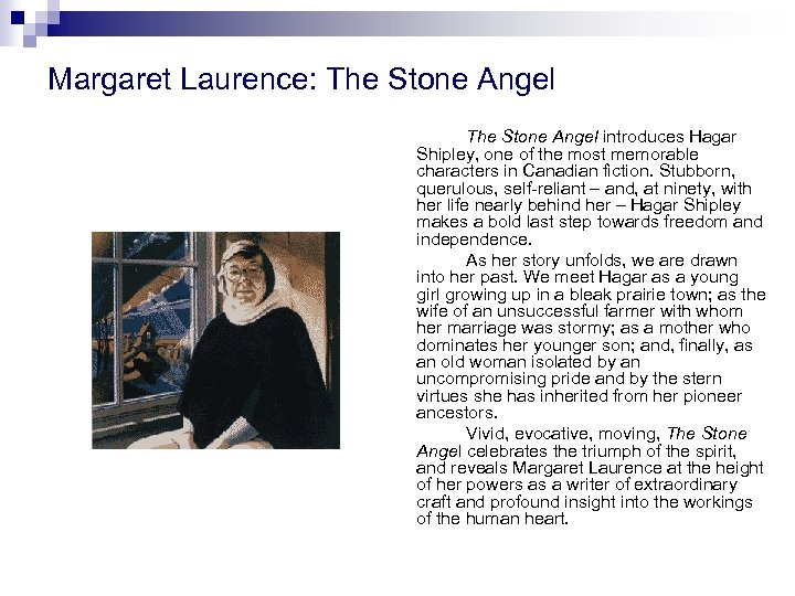 Margaret Laurence: The Stone Angel introduces Hagar Shipley, one of the most memorable characters