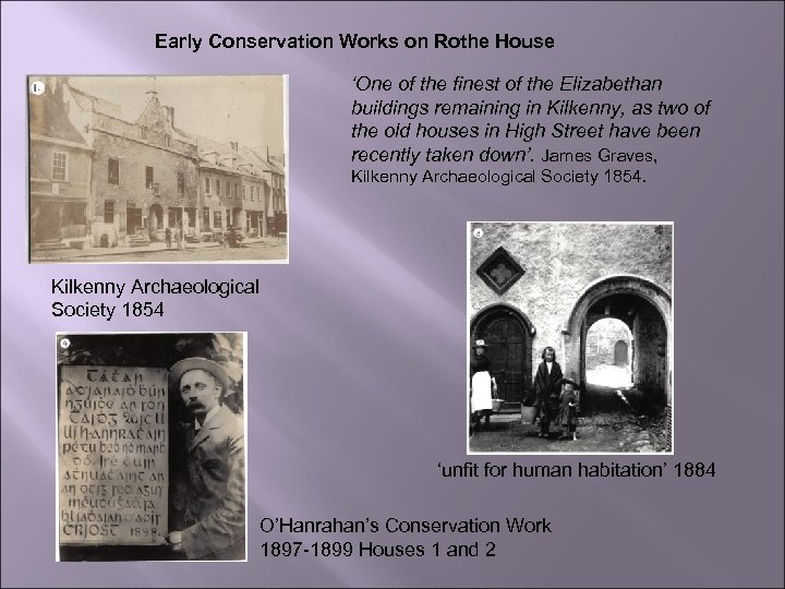 Early Conservation Works on Rothe House 'One of the finest of the Elizabethan buildings