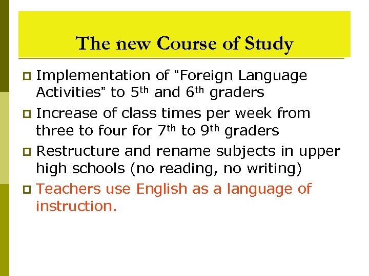 """The new Course of Study Implementation of """"Foreign Language Activities"""" to 5 th and"""