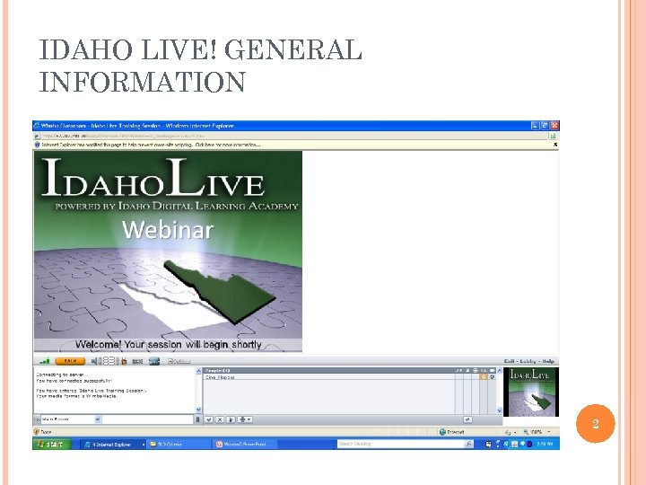 IDAHO LIVE! GENERAL INFORMATION 2