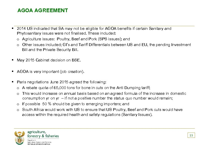 AGOA AGREEMENT § 2014 US indicated that SA may not be eligible for AGOA