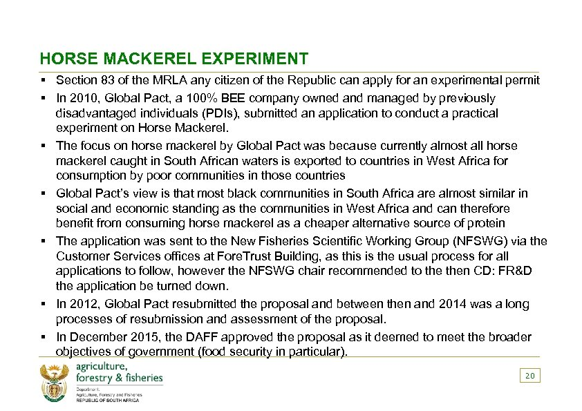 HORSE MACKEREL EXPERIMENT § Section 83 of the MRLA any citizen of the Republic