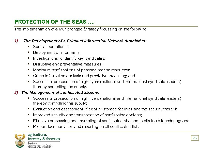 PROTECTION OF THE SEAS …. The implementation of a Multipronged Strategy focussing on the
