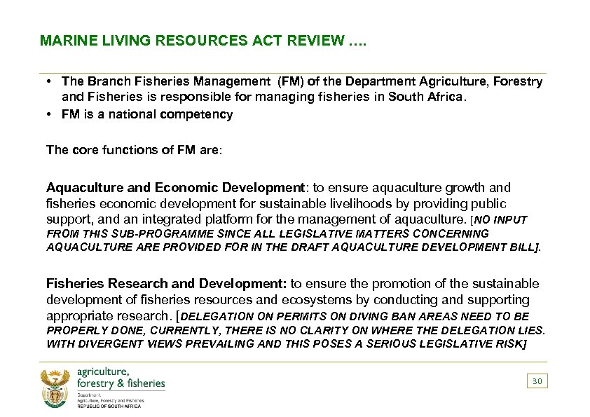 MARINE LIVING RESOURCES ACT REVIEW …. • The Branch Fisheries Management (FM) of the