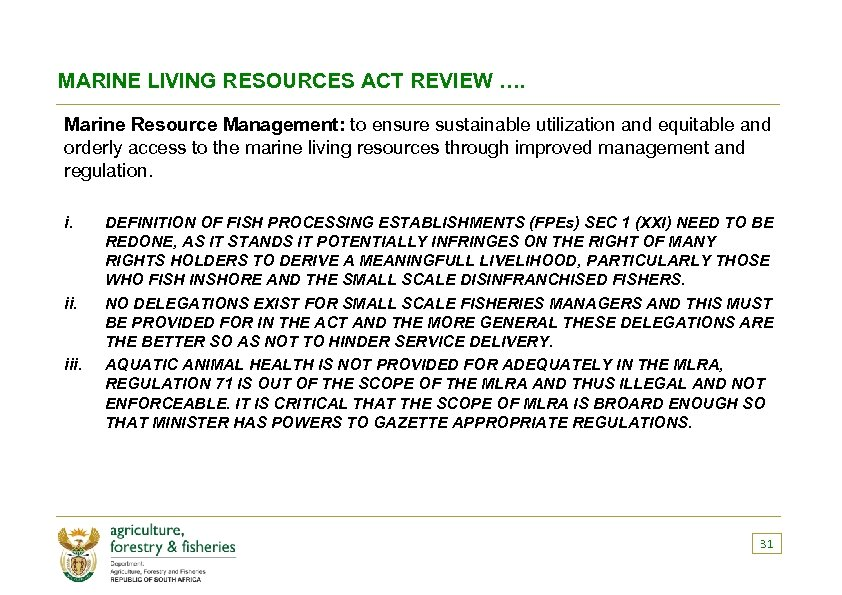 MARINE LIVING RESOURCES ACT REVIEW …. Marine Resource Management: to ensure sustainable utilization and