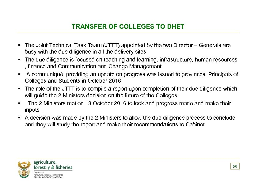 TRANSFER OF COLLEGES TO DHET § The Joint Technical Task Team (JTTT) appointed by
