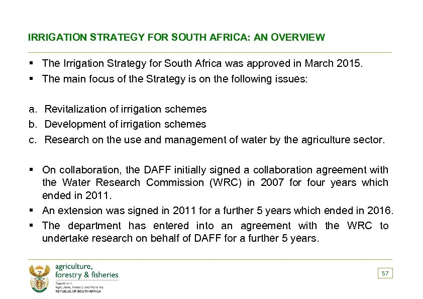 IRRIGATION STRATEGY FOR SOUTH AFRICA: AN OVERVIEW § The Irrigation Strategy for South Africa