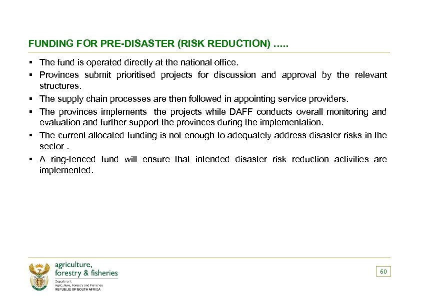FUNDING FOR PRE-DISASTER (RISK REDUCTION) …. . § The fund is operated directly at