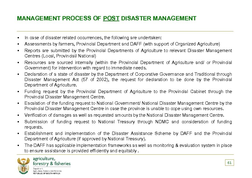 MANAGEMENT PROCESS OF POST DISASTER MANAGEMENT § § § In case of disaster related