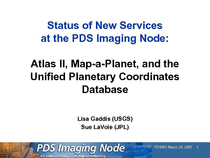 Status of New Services at the PDS Imaging Node: Atlas II, Map-a-Planet, and the