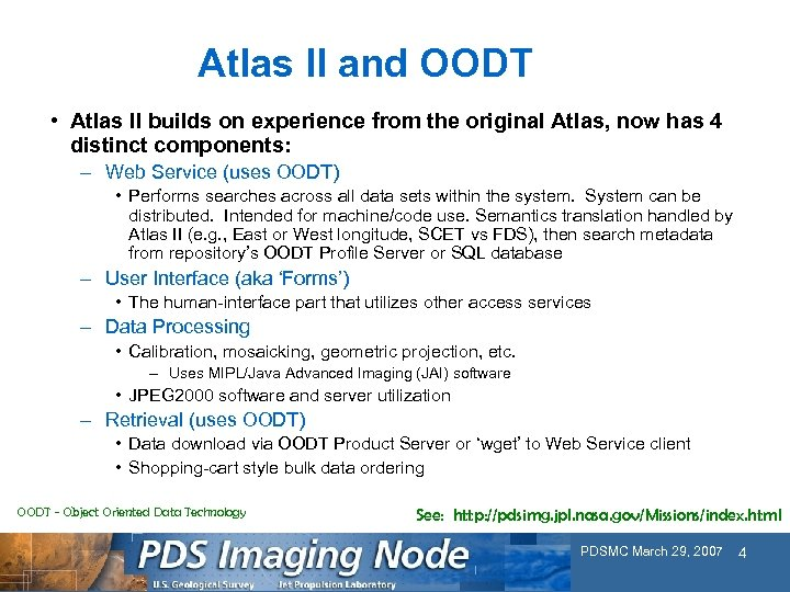 Atlas II and OODT • Atlas II builds on experience from the original Atlas,