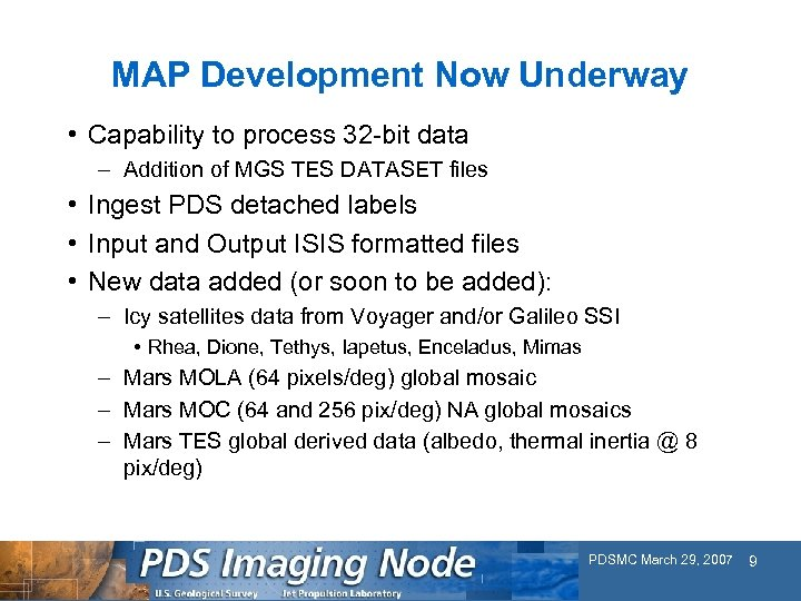 MAP Development Now Underway • Capability to process 32 -bit data – Addition of