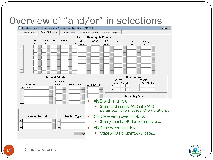 "Overview of ""and/or"" in selections AND within a row State and county AND site"