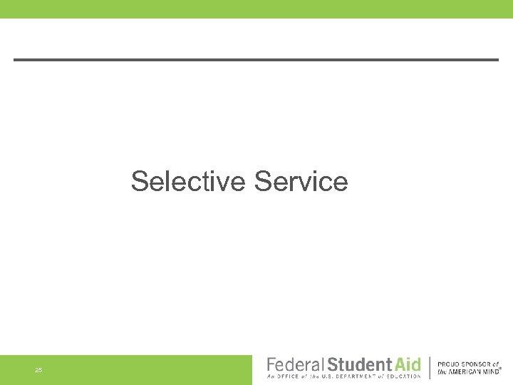Selective Service 25