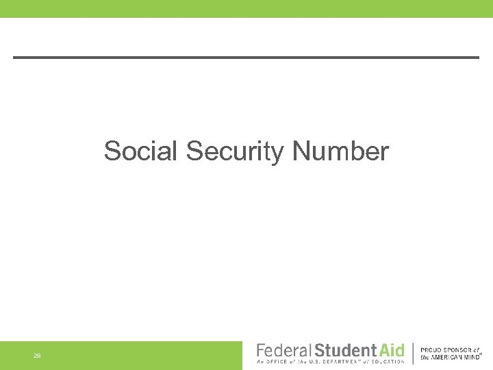 Social Security Number 29