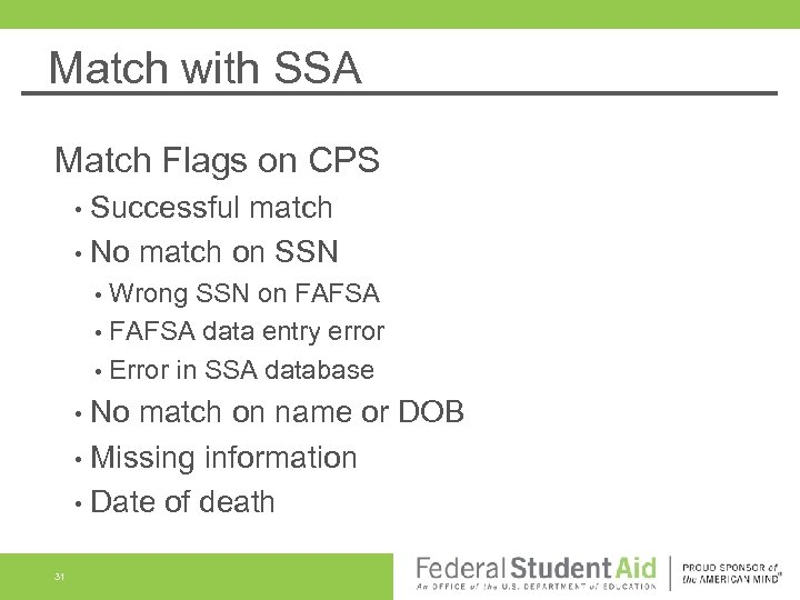 Match with SSA Match Flags on CPS • Successful match • No match on