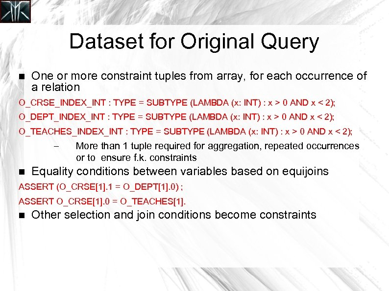 Dataset for Original Query One or more constraint tuples from array, for each occurrence
