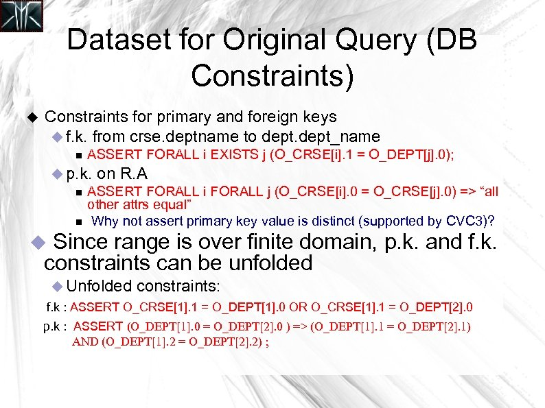 Dataset for Original Query (DB Constraints) Constraints for primary and foreign keys f. k.
