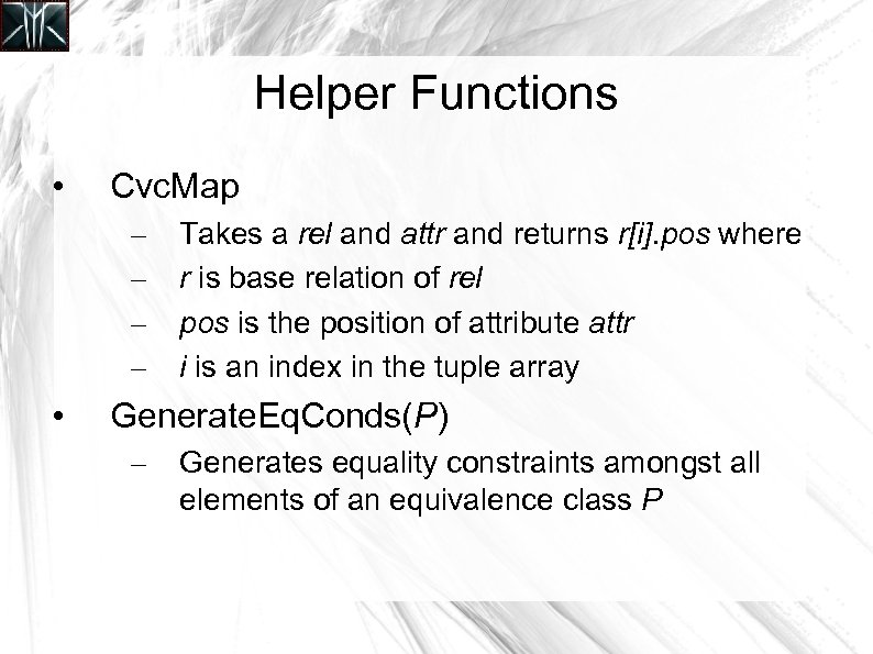 Helper Functions • Cvc. Map – – • Takes a rel and attr and