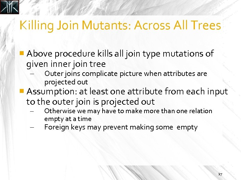 Killing Join Mutants: Across All Trees Above procedure kills all join type mutations of