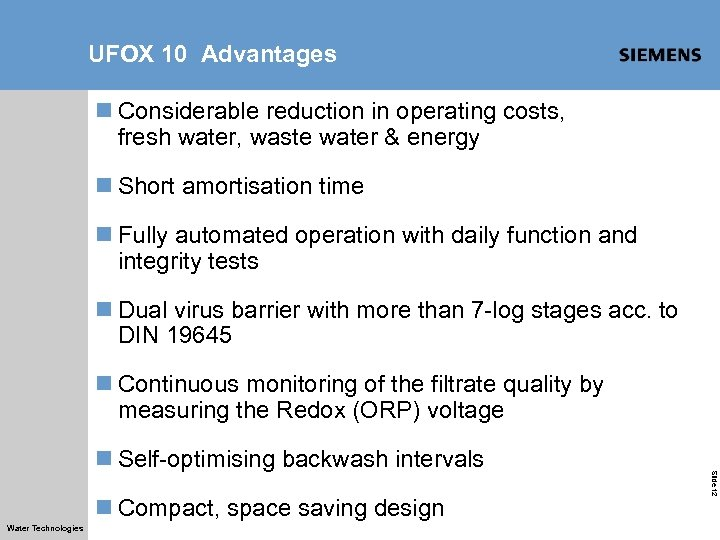 UFOX 10 Advantages n Considerable reduction in operating costs, fresh water, waste water &