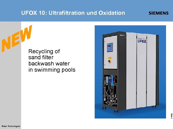 UFOX 10: Ultrafiltration und Oxidation Recycling of sand filter backwash water in swimming pools