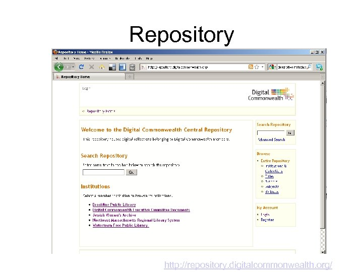Repository http: //repository. digitalcommonwealth. org/