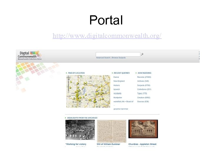 Portal http: //www. digitalcommonwealth. org/