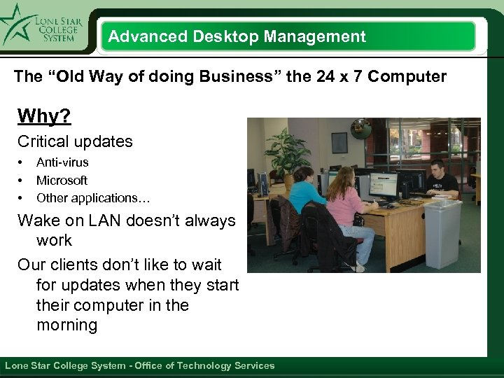 """Advanced Desktop Management The """"Old Way of doing Business"""" the 24 x 7 Computer"""