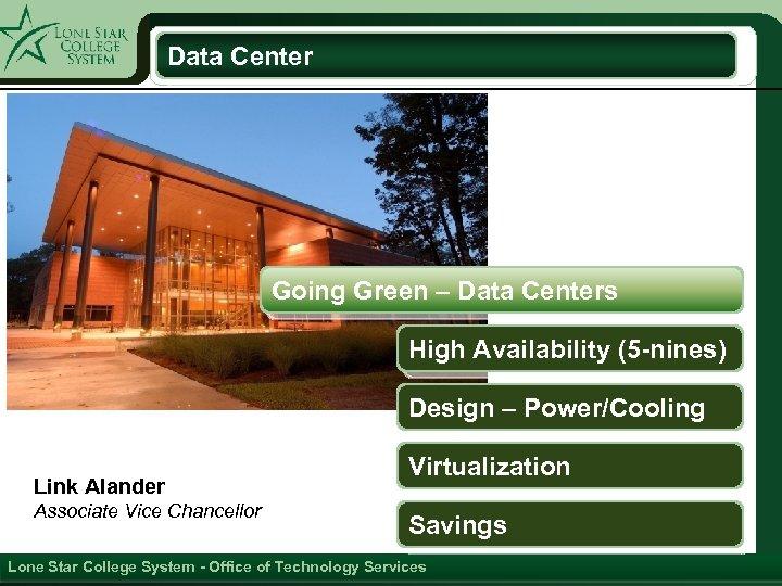 Data Center Going Green – Data Centers High Availability (5 -nines) Design – Power/Cooling