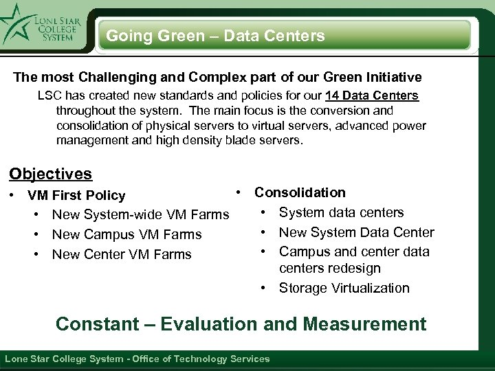 Going Green – Data Centers The most Challenging and Complex part of our Green