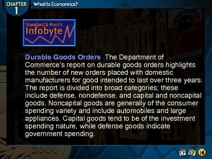 Durable Goods Orders The Department of Commerce's report on durable goods orders highlights the