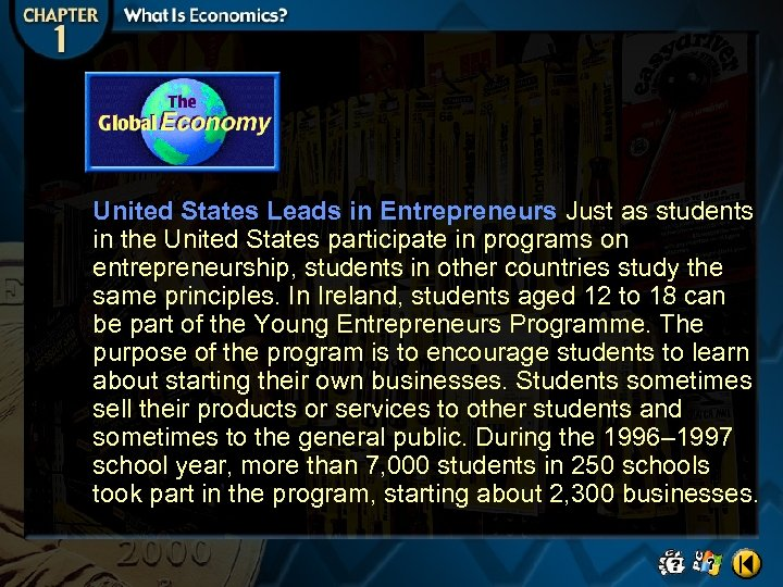 United States Leads in Entrepreneurs Just as students in the United States participate in