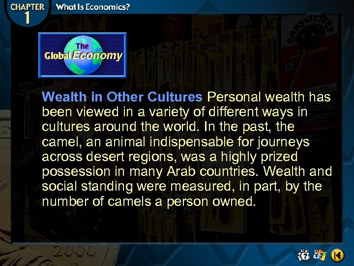 Wealth in Other Cultures Personal wealth has been viewed in a variety of different