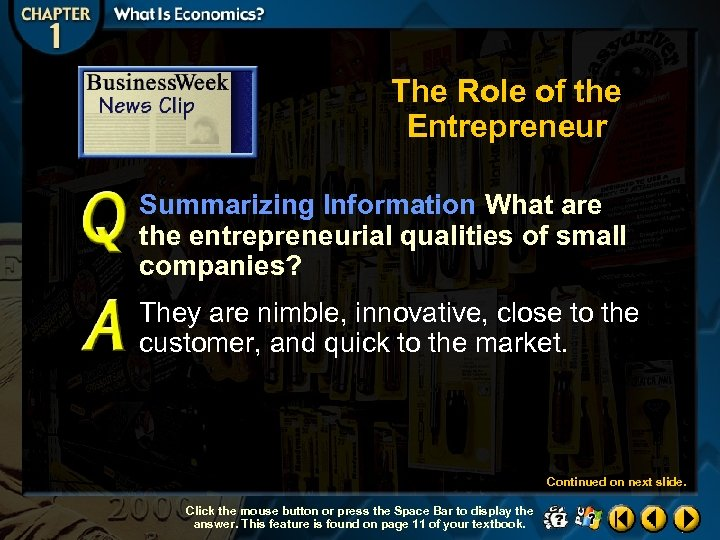 The Role of the Entrepreneur Summarizing Information What are the entrepreneurial qualities of small