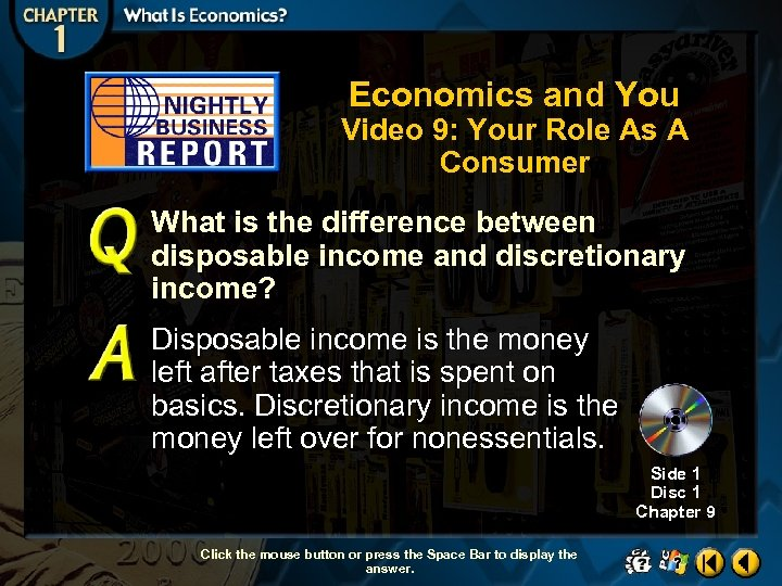 Economics and You Video 9: Your Role As A Consumer What is the difference