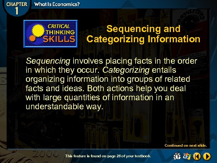 Sequencing and Categorizing Information Sequencing involves placing facts in the order in which they
