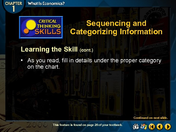 Sequencing and Categorizing Information Learning the Skill (cont. ) • As you read, fill