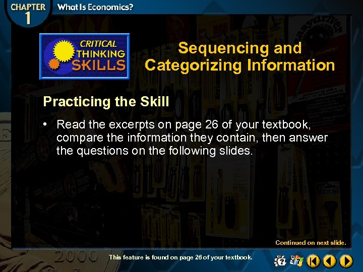Sequencing and Categorizing Information Practicing the Skill • Read the excerpts on page 26