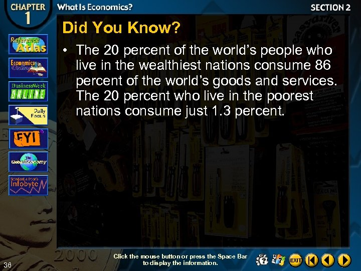 Did You Know? • The 20 percent of the world's people who live in