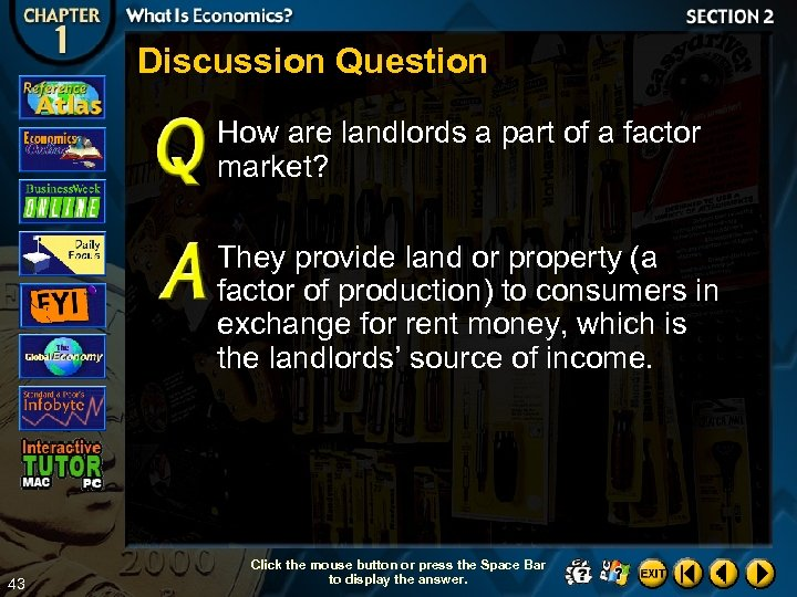 Discussion Question How are landlords a part of a factor market? They provide land