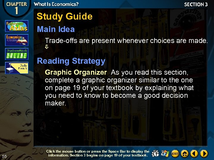 Study Guide Main Idea Trade-offs are present whenever choices are made. Reading Strategy Graphic