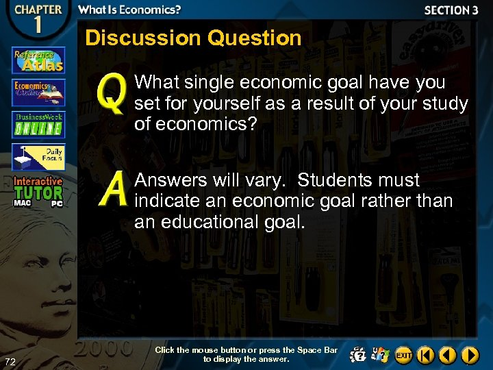Discussion Question What single economic goal have you set for yourself as a result