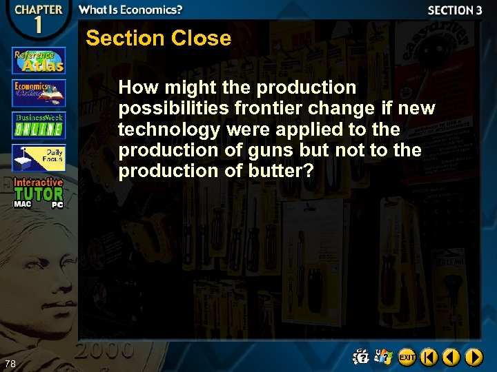 Section Close How might the production possibilities frontier change if new technology were applied