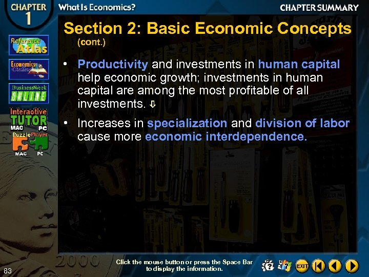 Section 2: Basic Economic Concepts (cont. ) • Productivity and investments in human capital