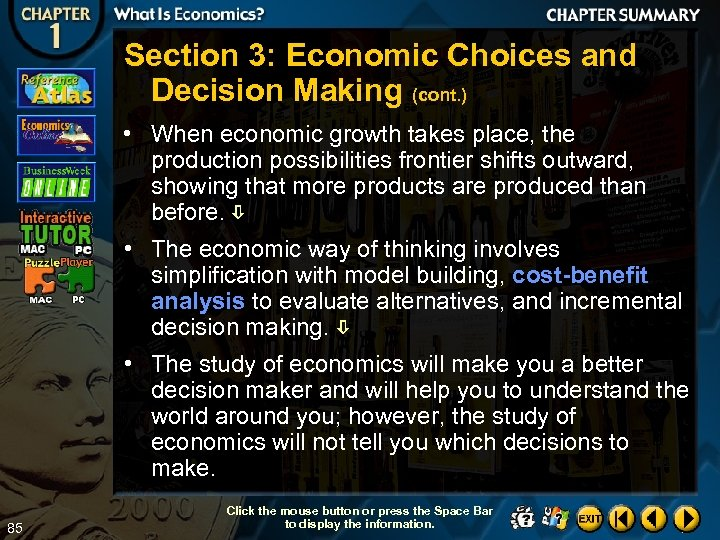 Section 3: Economic Choices and Decision Making (cont. ) • When economic growth takes
