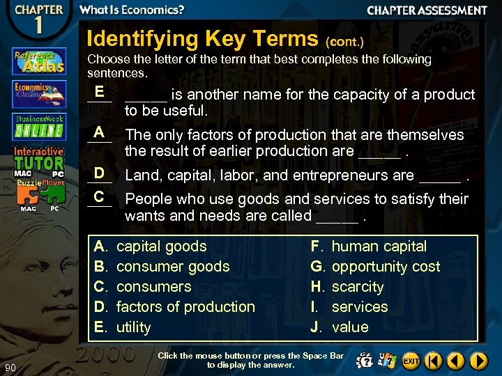 Identifying Key Terms (cont. ) Choose the letter of the term that best completes